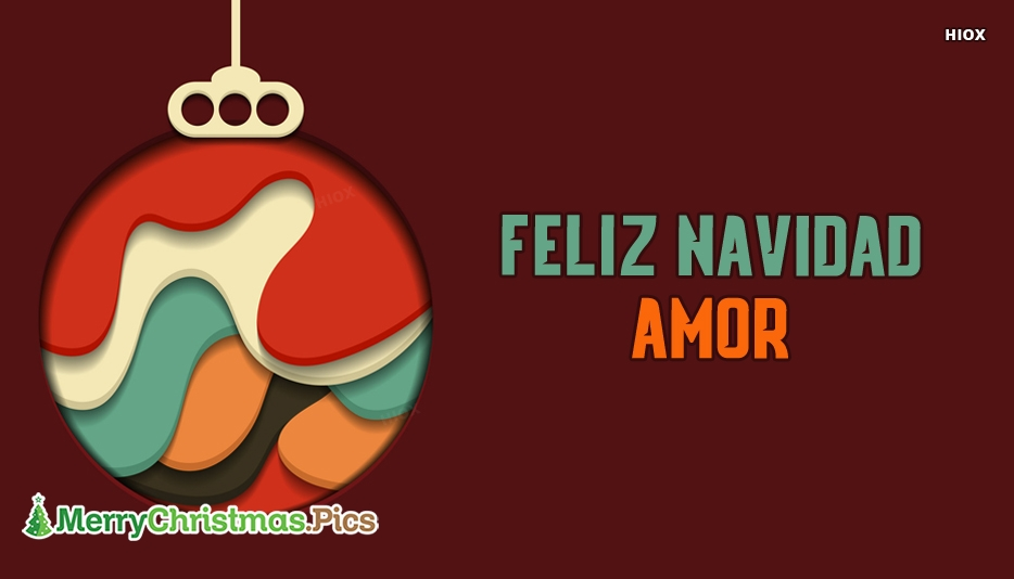 Amor Feliz Navidad Imagenes, Mensajes