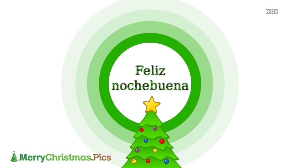 Nochebuena Feliz Navidad Imagenes, Mensajes