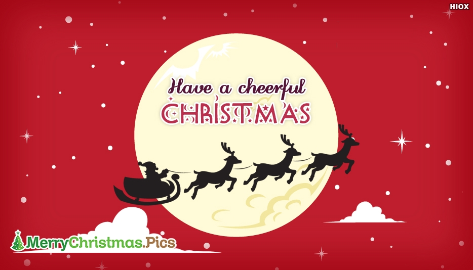 Have A Cheerful Christmas - Merry Christmas Images with Santa Claus