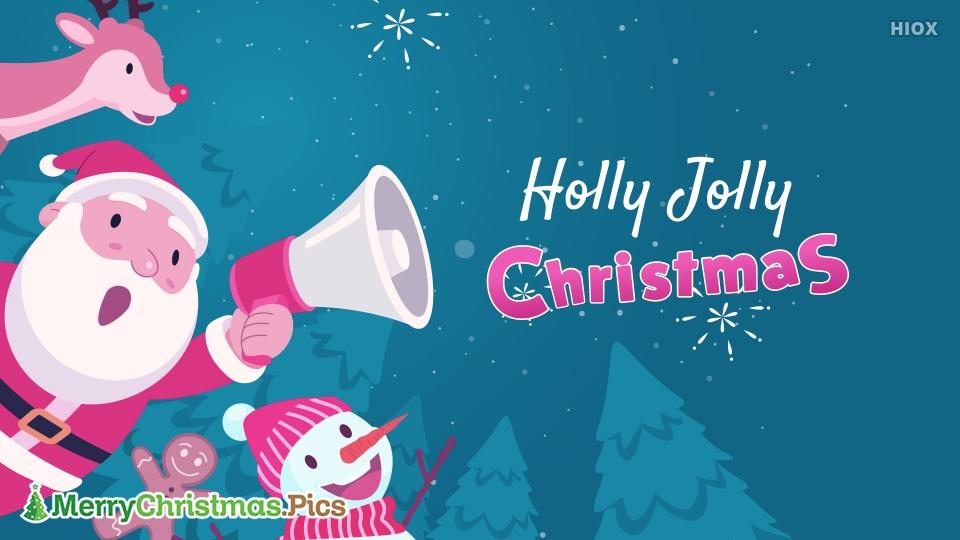 Holly Jolly Christmas Dear Loved Ones