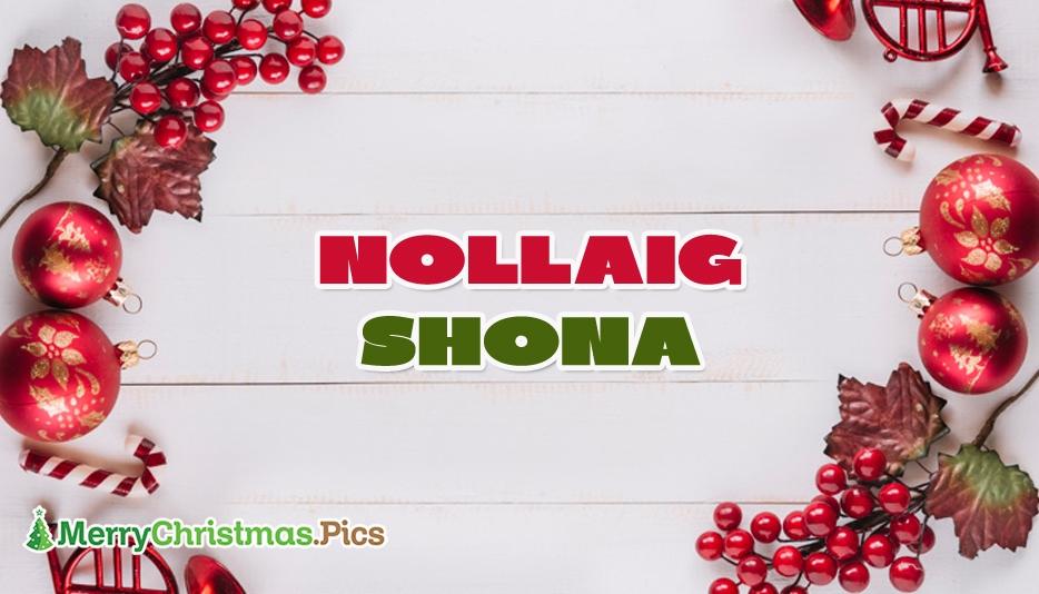 Merry Christmas In Irish   Nollaig Shona
