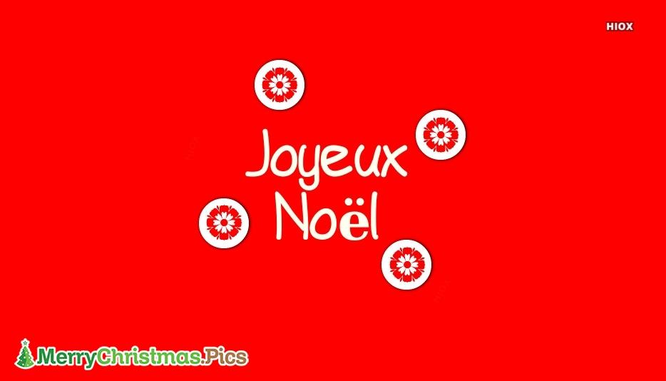 Merry Christmas In Various Languages   Joyeux Noël