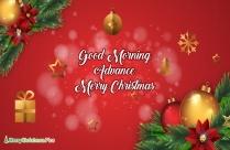 Good Morning Advance Merry Christmas