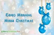 Good Morning Merry Christmas