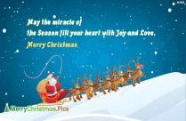 May The Miracle Of The Season Fill Your Heart With Joy And Love. Merry Christmas