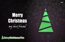 Merry Christmas For Best Friend