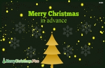 Merry Christmas Advance Wishes
