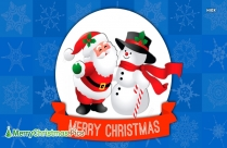 Merry Christmas Santa And Snowman