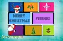 Merry Christmas To Friends Message