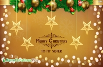 Merry Christmas To My Sister