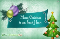 Merry Christmas To You Sweet Heart