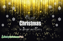 Merry Christmas Wishes For Friends | May Your Christmas Be Bright And Merry