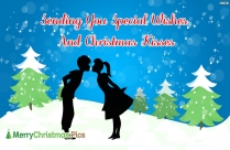 Sending You Special Wishes And Christmas Kisses