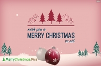 Wish You A Merry Christmas To All