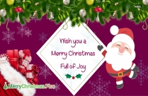 Wish You A Merry Christmas Full Of Joy