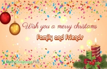 Wish You A Merry Christmas Family And Friends