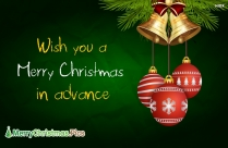 Wish You A Merry Christmas In Advance