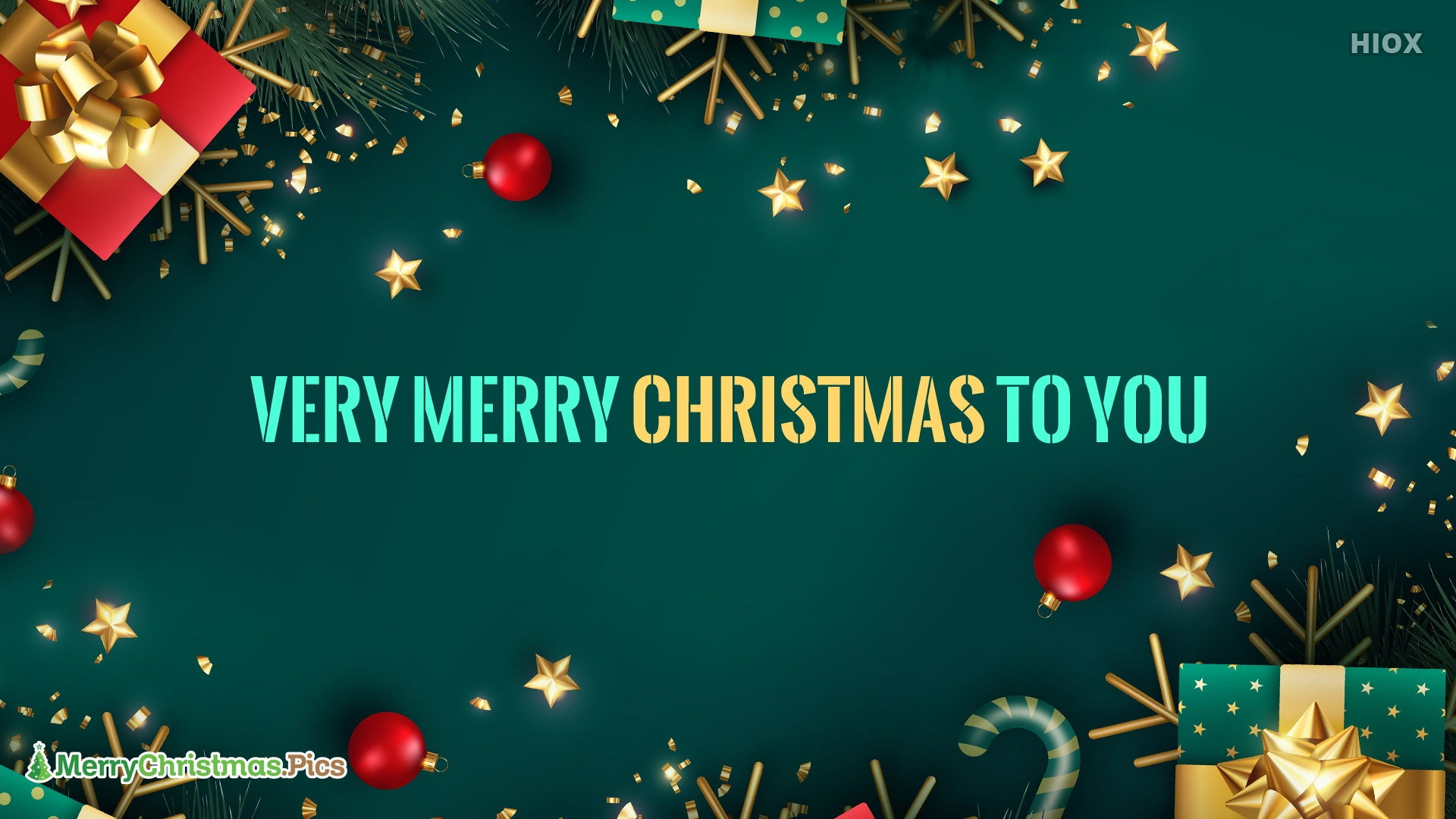 Very Merry Christmas To You.