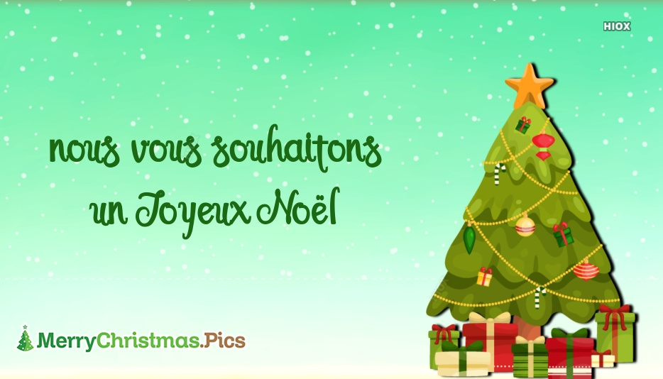 We Wish You A Merry Christmas In French